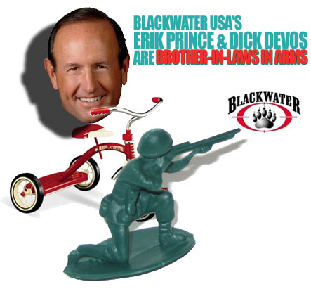 From http://devos.wordpress.com/2006/10/20/blackwater-usas-erik-prince-dick-devos-brother-in-laws-in-arms/
